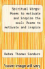 cover of Spiritual Wings: Poems to motivate and inspire the soul: Poems to motivate and inspire the soul