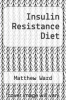 cover of Insulin Resistance Diet