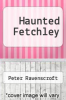 cover of Haunted Fetchley