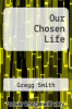 cover of Our Chosen Life