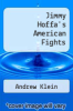 cover of Jimmy Hoffa`s American Fights