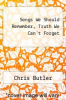 cover of Songs We Should Remember, Truth We Can`t Forget