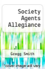cover of Society Agents Allegiance