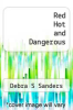 cover of Red Hot and Dangerous