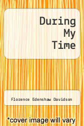 Cover of During My Time EDITIONDESC (ISBN 978-1550540246)