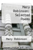 cover of Mary Robinson: Selected Poems (1st edition)