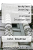 cover of Workplace Learning: A Critical Introduction (1st edition)