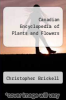 cover of Canadian Encyclopedia of Plants and Flowers