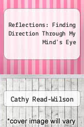 Cover of Reflections: Finding Direction Through My Mind