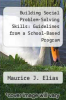 cover of Building Social Problem-Solving Skills: Guidelines from a School-Based Program (1st edition)
