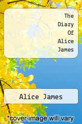 Cover of The Diary Of Alice James EDITIONDESC (ISBN 978-1555533984)