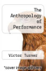 cover of The Anthropology of Performance