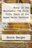 cover of Music in the Mountains: The First Fifty Years of the Aspen Music Festival