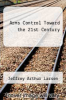 cover of Arms Control Toward the 21st Century