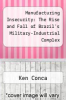 cover of Manufacturing Insecurity: The Rise and Fall of Brazil`s Military-Industrial Complex