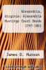cover of Alexandria, Virginia: Alexandria Hustings Court Deeds 1797-1801