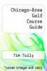 cover of Chicago-Area Golf Course Guide