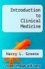 cover of Introduction to Clinical Medicine (1st edition)