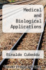 cover of Medical and Biological Applications