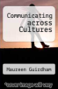 cover of Communicating across Cultures (1st edition)
