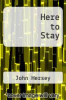 cover of Here to Stay (1st edition)