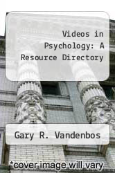 Cover of Videos in Psychology: A Resource Directory EDITIONDESC (ISBN 978-1557987099)