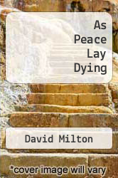 Cover of As Peace Lay Dying EDITIONDESC (ISBN 978-1558173217)