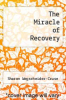 cover of The Miracle of Recovery