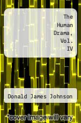 Cover of The Human Drama, Vol. IV EDITIONDESC (ISBN 978-1558765900)