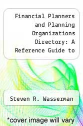 Cover of Financial Planners and Planning Organizations Directory: A Reference Guide to Concerns and Individuals Engaged in Advising and Counseling on Financial Affairs 2 (ISBN 978-1558882782)