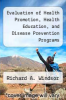 cover of Evaluation of Health Promotion, Health Education, and Disease Prevention Programs (2nd edition)