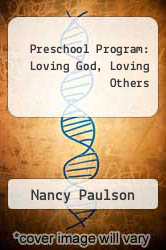 Cover of Preschool Program: Loving God, Loving Others EDITIONDESC (ISBN 978-1559454001)