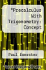 cover of Precalculus With Trigonometry: Concept