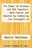 cover of The Power of Windows and DOS Together: Work Faster and Smarter by Combining the Strengths of Both (2nd edition)