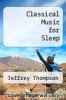 cover of Classical Music for Sleep