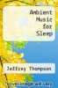 cover of Ambient Music for Sleep