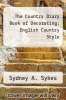 cover of The Country Diary Book of Decorating: English Country Style