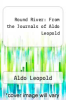 cover of Round River: From the Journals of Aldo Leopold (2nd edition)