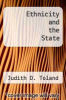 cover of Ethnicity and the State