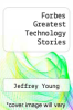 cover of Forbes Greatest Technology Stories