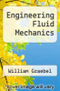 cover of Engineering Fluid Mechanics (1st edition)