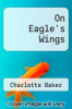 cover of On Eagle`s Wings