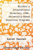 cover of Bricker`s International Directory 1998: University-Based Executive Programs (29th edition)