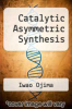 cover of Catalytic Asymmetric Synthesis