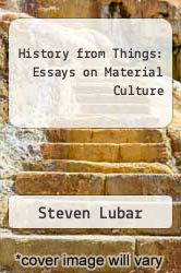Cover of History from Things: Essays on Material Culture EDITIONDESC (ISBN 978-1560982043)