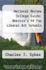 cover of National Review College Guide: America`s 50 Top Liberal Art Schools