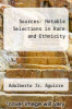 cover of Sources : Notable Selections in Race and Ethnicity