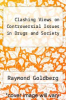 cover of Clashing Views on Controversial Issues in Drugs and Society (2nd edition)
