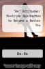 "cover of ""Be"" Attitudes: Positive Approaches to Become a Better You"