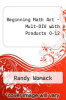 cover of Beginning Math Art - Mult-DIV with Products 0-12